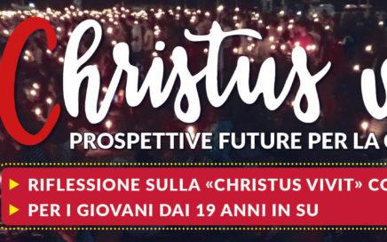 "14 ottobre - riflettere su ""Cristus Vivit"" - Istituto Maria immacolata"