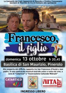 Francesco, il figlio - Basilica S. Maurizio, Pinerolo - 13.10.19 - 20:45 - poster